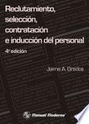 Reclutamiento, selección, contratación e inducción del personal