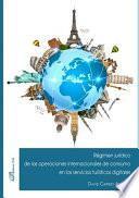 Régimen jurídico de las operaciones internacionales de consumo en los servicios turísticos digitales.
