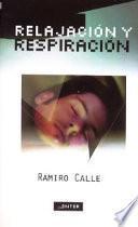 Relajación y respiración en casa con Ramiro Calle
