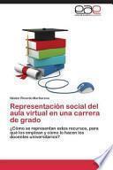 Representación social del aula virtual en una carrera de grado