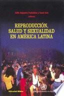Reproducción, salud y sexualidad en América Latina