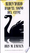 Rubén Darío bajo el signo del cisne