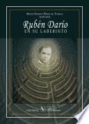 Rubén Darío en su laberinto