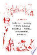 Satiricas, Picaresca, Politicas, Burlescas, Filosoficas, Asceticas, Critica literaria, Poeticas