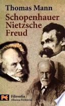 Schopenhauer, Nietzsche, Freud