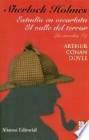 Sherlock Holmes: Estudio en escarlata - El valle del terror