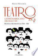Teatro Latinoamericano Del Siglo XX