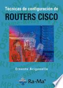 Técnicas de Configuración de Routers CISCO