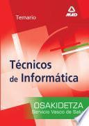 Tecnicos de Informatica Del Servicio Vasco de Salud-osakidetza. Temario Ebook