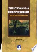 Transferencias con corresponsabilidad. Una mirada latinoamericana