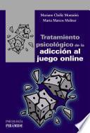 Tratamiento psicológico de la adicción al juego online