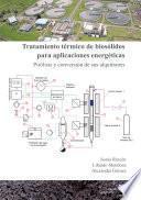 Tratamiento térmico de biosólidos para aplicaciones energéticas
