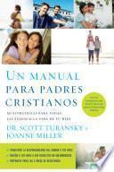 Un manual para padres cristianos