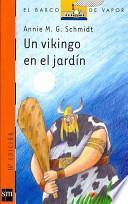 Un vikingo en el jardín