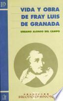 Vida y obra de Fray Luis de Granada