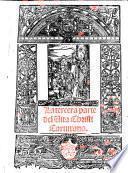 Vita Christi interpretada de latin en esta lengua Familiar de Castilla